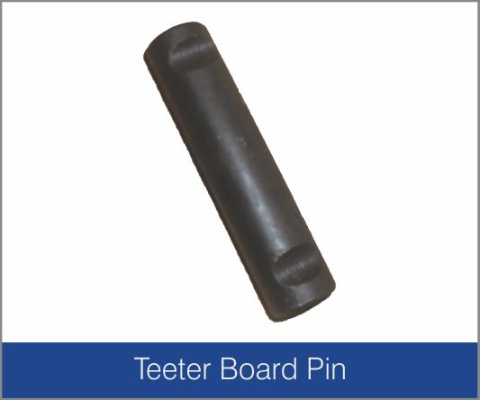 Teeter Board Pin